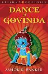 Dance of Govinda By Ashok Banker